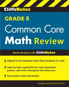 Cliffsnotes Grade 8 Common Core Math Review