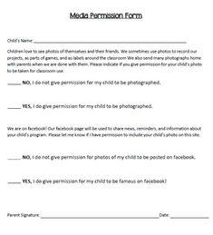 Parent consent form for child to participate in photos, as well as ...
