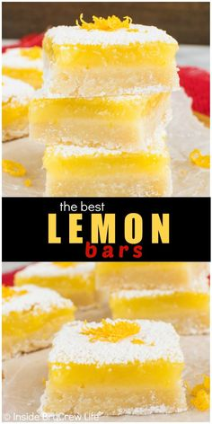 Adding a sweet shortbread cookie crust makes these the best Lemon Bars. Great dessert recipe for spring or Easter parties. The Best Dessert Recipes, Lemon Dessert Recipes, Bar Recipes, Great Desserts, Lemon Recipes, Dessert Ideas For Party, Cookie Desserts, Cookie Recipes, Sweet Recipes