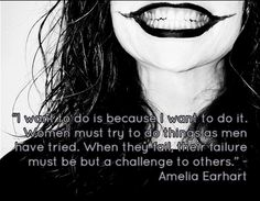 Strong Women Quotes - Inspirational Quotes For Women Inspirational Quotes For Women, Strong Women Quotes, Amelia Earhart, Woman Quotes, Women Empowerment, Fails, Feelings, Challenge, Blog