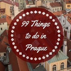 99 Things to Do in Prague: Advice from Canadian expats on the best things to do in Prague, including 99 ideas to help with Prague trip planning!