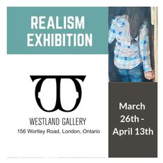 """Holy wow! Two of my recent paintings will be in the """"Realism Exhibition"""" at the Westland Gallery in London, Ontario from March 26th - April 13th. Being part of this show is pretty exciting for me; I've never shown in London and I'm grateful for the opportunity to connect with a whole new group of Art enthusiasts and reconnect with those that I've had the pleasure of meeting at my other exhibitions. I will be at the Opening Reception: Saturday March 30th from 2 – 4 pm I hope to see you there… Galleries In London, Im Grateful, Local Artists, New Work, Exhibitions, Gallery, Ontario, 30th, Opportunity"""