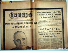 MOARTEA LUI GHEORGHE GHEORGHIU DEJ - SCINTEIA / SCANTEIA - 20 MARTIE 1965 Enver Hoxha, Romanian Revolution, Political Prisoners, Old Pictures, First World, Nostalgia, Death, Politics, Places