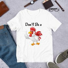Don't Be A Cock - Short-Sleeve Unisex T-Shirt | Rooster tshirt | Chicken Tee #Cock #Tshirt #Animal #Chicken #Rooster Prism Color, Ash Color, Fabric Weights, Rooster, Unisex, Animal, Chicken, Trending Outfits, Tees