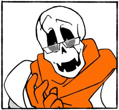 and here we have a prime example of what sans sees when papyrus wears glasses so we're gonna have to choose which one of the skeleton brothers is going to suffer. pap not being able to see very well or sans seeing gaster whenever he looks at his brother.