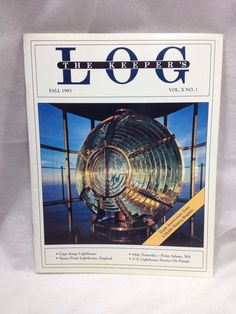 The Keeper's Log US Lighthouse Society Magazine Fall 1993 Tenth Anniv. Issue