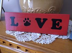 LOVE with a Dog Paw for O Hand Painted Wood Sign by kbaxter225, $9.00