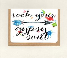 Items similar to ROCK YoUR GYPSY SOUL . into the mystic . australia on Etsy Gypsy Soul, Boho Gypsy, Bohemian, Sympathy Cards, Greeting Cards, Valentine's Day, Affirmation Cards, Epson Ink, Paper Packaging
