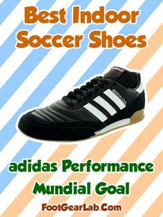 adidas Performance Men s Mundial Goal - Best Indoor Soccer Shoes -   IndoorSoccerShoes  SoccerShoes   0ee361cc2e1