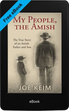 Sometimes the best Christian books & eBooks are free! Be motivated for the Lord Jesus Christ by reading great inspirational religious books. Download for free to the Kindle app on your phone, or iTunes, Google Play, or Nook.  My People, the Amish - The True Story of an Amish Father and Son. By Joe Keim.