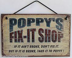5x8 Poppy Fix it Shop Tool Handyman Garage Wood Auto Work Sign Mason