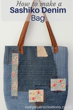 Make a sashiko denim bag, use up scraps of denim to make a unique one off upcycled bag. Step by step tutorial for denim embroidered bag.