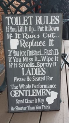 Toilet Rules, Cottage Signs, Rustic Cottage, Bathroom Signs, Funny Signs, Wedding Signs, Vintage Furniture, Wood Signs, Chalkboard