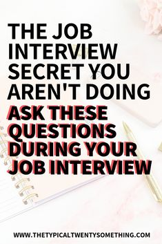 12 Best Questions To Ask During A Job Interview To Get Hired