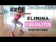 Elimina celulitis | Rutina para piernas - YouTube