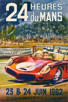 'Le Mans 1962 vintage poster, Le Mans t-shirt, Le Mans poster' Poster by Alma-Studio Ferrari Daytona, Ferrari 328, 24 Hours Le Mans, Le Mans 24, Motorcycle Posters, Car Posters, Event Posters, Motorcycle Art, Grand Prix