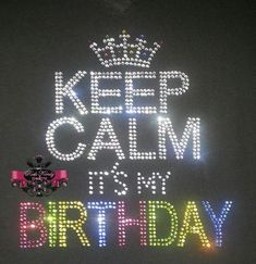 Keep Calm It's My Birthday Bling Rhinestone door RockKandyDesignsCo