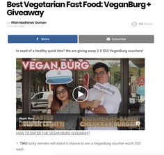 In need of a healthy quick bite? We are giving away 2 X $50 VeganBurg vouchers!