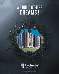 All our dreams can come true, if we have the courage to pursue them. #RaghuvirBuilders