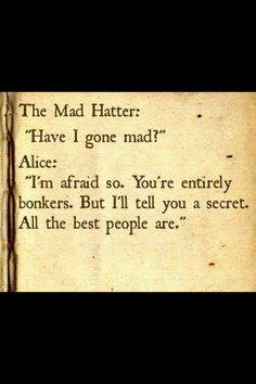 The Mad Hatter. Love Alice in Wonderland!