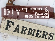 DIY Repurposed  Painted Sign Tutorial #repurposed #upcycle #DIY prodigalpieces.com #prodigalpieces