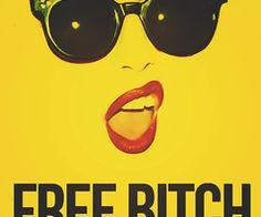 Free Bitch