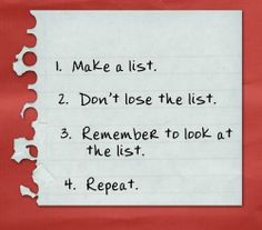 Easier said than done. If I DO finally make a list, it's 2 and 3 that trip me up.