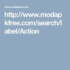 http://www.modapkfree.com/search/label/Action