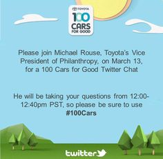Twitter chat scheduled for March 13, 2012 at 12pm PST. Please join us as we kick off the 2nd year of the program. #100Cars