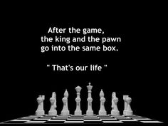 Life is like a game of chess Quotable Quotes, Wisdom Quotes, True Quotes, Words To Live By Quotes, Good Thoughts Quotes, Study Inspiration Quotes, Buddha Quotes Life, Chess Quotes, Intelligence Quotes
