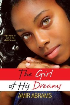 The Girl of His Dreams by Amir Abrams - click on the cover to see if the book's available at Otis Library