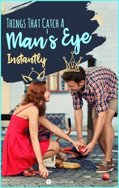 10 Things That Catch A Man's Eye Instantly
