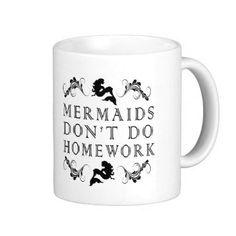Mermaids Don't Do Homework Mugs by TalkieAboutCoffee on Etsy