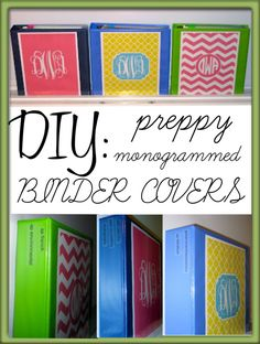 DIY: Preppy Monogrammed Binder Covers  http://forchicsake.com/chevron-customized-printable-monogram/
