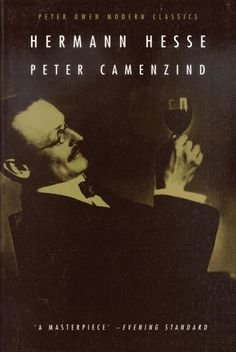 """Another remarkable novel by Hermann Hesse -  """"Peter Camenzind"""""""