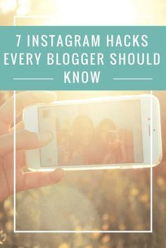 7 Instagram Hacks Every Blogger Should Know: http://www.forevermommoments.com/7-instagram-hacks-every-blogger-know