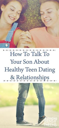 How To Talk To Your Son About Healthy Teen Dating. #dating #teens #tweens #teendating #teenrelationships #parenting #kids  via @sunshineandhurricanes Parenting Articles, Parenting Classes, Parenting Books, Parenting Plan, Parenting Styles, Raising Teenagers, Parenting Teenagers, Teen Relationships, Healthy Relationships
