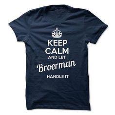 Nice BROERMAN Shirt, Its a BROERMAN Thing You Wouldnt understand Check more at http://ibuytshirt.com/broerman-shirt-its-a-broerman-thing-you-wouldnt-understand.html
