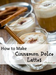 How to Make Cinnamon Dolce Lattes. Better than a coffee shop and cheaper too! #Homemadelatte