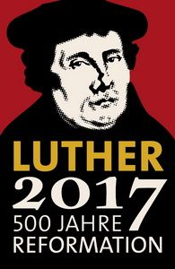 Luther 2017 - a celebration of the 500th anniversary of the Protestant Reformation. http://www.luther2017.de/en