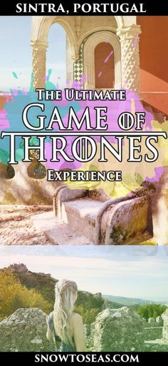 The Ultimate Game of Thrones Experience in Sintra