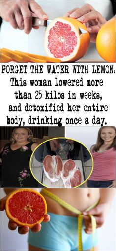 FORGET THE WATER WITH LEMON: This woman lowered more than 25 kilos in weeks, and detoxified her entire body, drinking once a day ….
