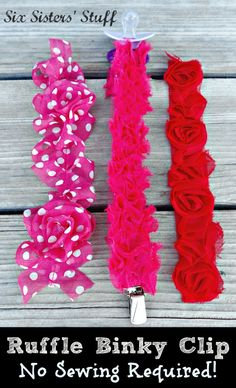 Six Sisters' Stuff: Ruffle Trim Binky Clip Tutorial (No Sewing Required!)