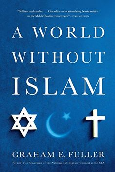 A World Without Islam >>> You can find more details by visiting the image link.