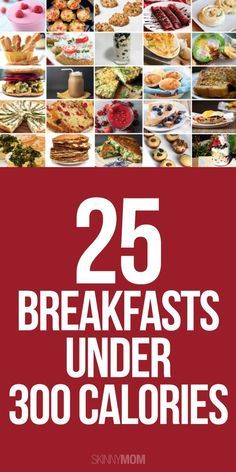 21 300 calorie meals you can make in under 30 minutes 300 calorie 25 breakfast recipes under 300 calories youll want to try them all forumfinder Images