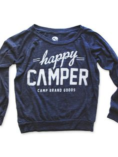 Happy Camper Slouchy Pullover by Camp Brand Goods