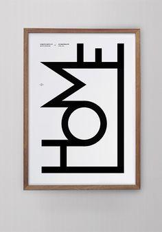 Home 02 / 2013 Poster Print 50 x 70 cm © Les Grap. Quote Posters, Quote Prints, Wall Prints, Poster Prints, Interior Design Help, Typography Quotes, Nordic Design, Grafik Design, Geometric Art