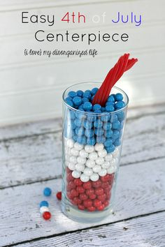 Easy of July Centerpiece - {i love} my disorganized life Holiday Decorations, Holiday Crafts, Holiday Fun, Holiday Ideas, Happy Fourth Of July, 4th Of July Party, July 4th, Let Freedom Ring, Do It Yourself Projects