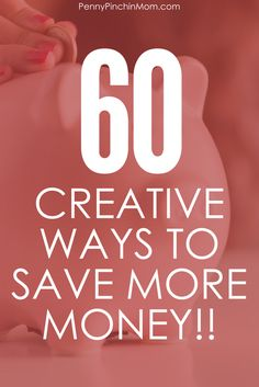 Save Money | Saving More Money | Get out of Debt | Creative Saving Ideas