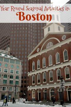 Year Round Seasonal Activities in Boston!